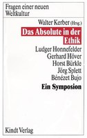 Das Absolute in der Ethik