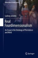 Real Fourdimensionalism: An Essay in the Ontology of Persistence and Mind